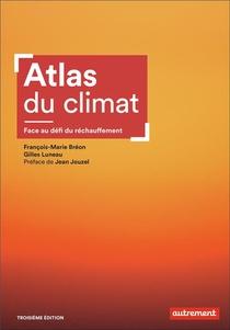 Atlas Du Climat : Face Au Defi Du Rechauffement