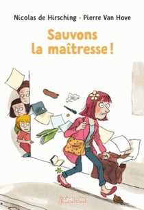 Sauvons La Maitresse !
