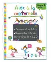 Aide A La Maternelle ; Les Sons Et Les Lettres
