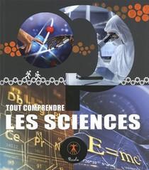 Tout Comprendre ; Les Sciences