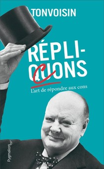Replicons : L'art De Repondre Aux Cons