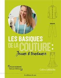 Les Basiques De La Couture : Jeune & Tendance