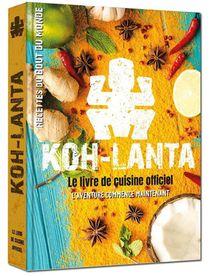 Koh Lanta : Le Livre De Cuisine Officiel ; L'aventure Commence Maintenant