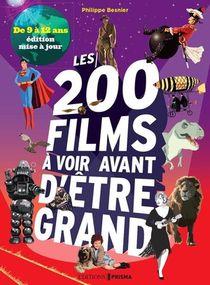 Les 200 Films A Voir Avant D'etre Grand : De 9 A 12 Ans