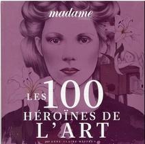 Les 100 Heroines De L'art