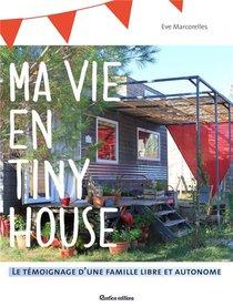 Ma Vie En Tiny House