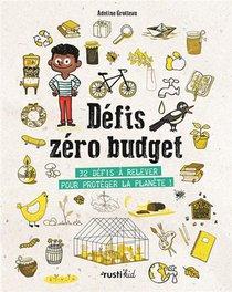 Defis Zero Budget : 32 Defis A Relever Pour Proteger La Planete !