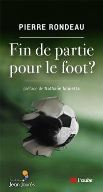 Fin De Partie Pour Le Foot ?