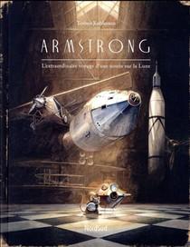 Armstrong ; L'extraordinaire Aventure D'une Souris Sur La Lune