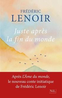 Juste Apres La Fin Du Monde