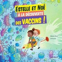 Estelle Et Noe A La Decouverte De La Vaccination