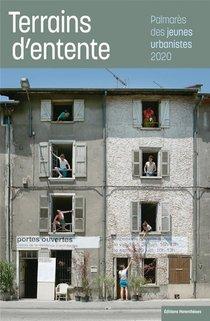 Terrains D'entente ; Palmares Des Jeunes Urbanistes 2020