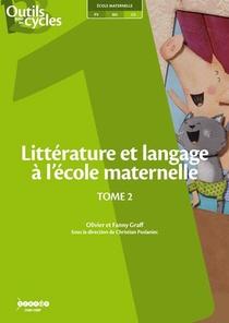 Litterature Et Langage A L'ecole Maternelle T.2