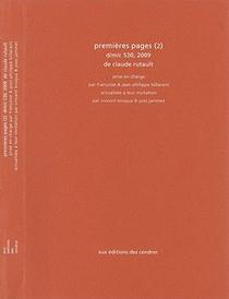 Premieres Pages (2) D/m/c 530, 2009 De Claude Rutault