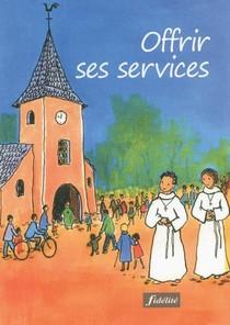 Offrir Ses Services
