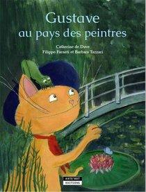 Gustave Au Pays Des Peintres