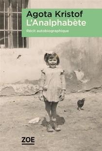 Le seul récit autobiographique d'Agota Kristof