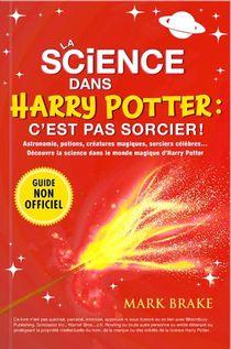 La Science Dans Harry Potter : C'est Pas Sorcier !