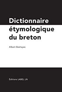 Dictionnaire Etymologique Du Breton