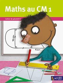 Mathematiques Au Cm1 ; Cahier De Geometrie (edition 2021)