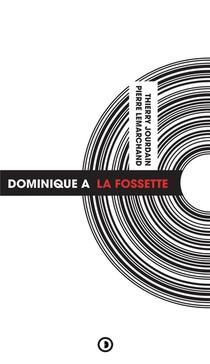 Dominique A ; La Fossette