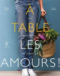 A Table Les Amours !