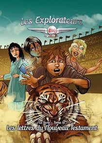 Les Explorateurs T.10 ; Les Lettres Du Nouveau Testament