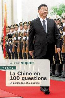 La Chine En 100 Questions : La Puissance Et Les Failles