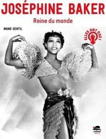 Josephine Baker : Reine Du Monde