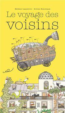 Le Voyage Des Voisins