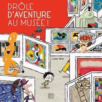 Drole D'aventure Au Musee !
