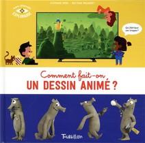 Comment Fait-on Un Dessin Anime ?