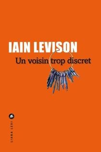 Ne ratez aucun livre de Iain Levison !