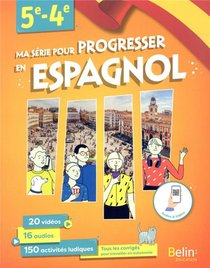 Ma Serie Pour Progresser En Espagnol ; 5e/4e