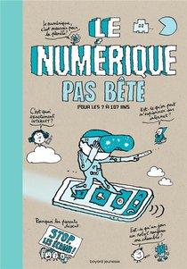 Le Numerique Pas Bete