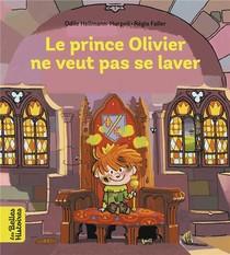 Le Prince Olivier Ne Veut Pas Se Laver