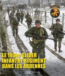 Le 193rd Glider Infantry Regiment Dans Les Ardennes