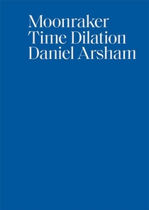 Moonraker - Time Dilation