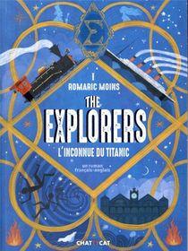 The Explorers : L'inconnu Du Titanic