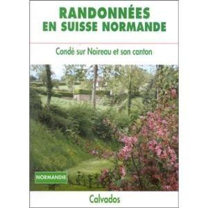 Petites Randonees En Suisse Normande