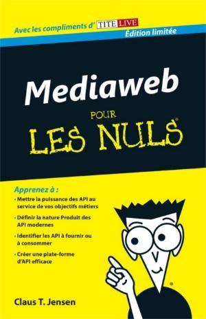 mediaweb pour les nuls.