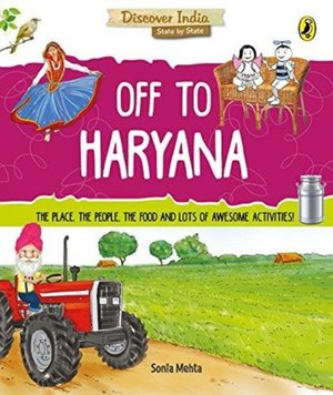 Discover India: Off To Haryana