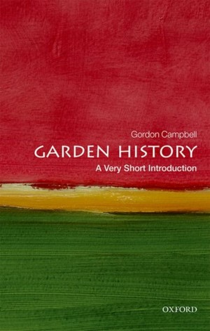 Garden History: A Very Short Introduction