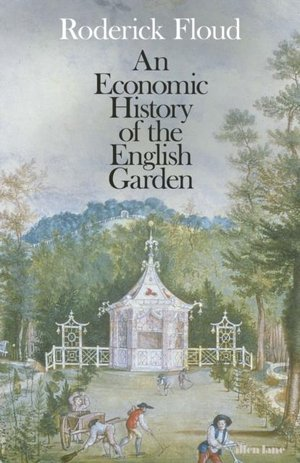 Economic History Of The English Garden