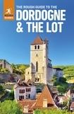 Rough Guide To The Dordogne & The Lot - Dordogne Guide Book