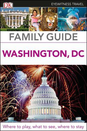 Family Guide Washington, Dc