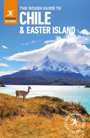 Rough Guide To Chile & Easter Islands