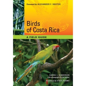 Birds Of Costa Rica A Field Guide