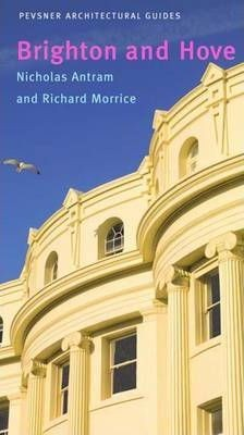 Brighton And Hove: Pevsner City Guide