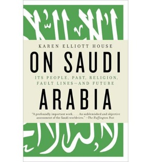 On Saudi Arabia: Its People, Past, Religion, Fault Lines And Future
